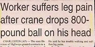 Worker suffers leg pain after crane drops 800-pound ball on his head